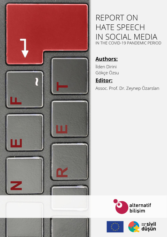 Report on Hate Speech in Social Media in the Covid-19 Pandemic Period - Kapak